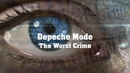 Depeche Mode - The Worst Crime | Remix 2019. Dolby Surround and subtitles [1080p ᴴᴰ]