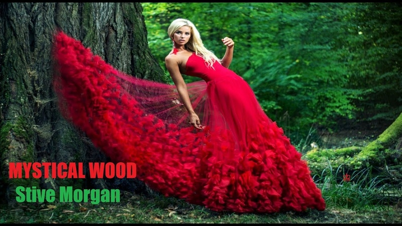 🌳 MYSTICAL WOOD 🌳 Stive Morgan ♔ LONA