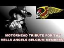 MOTÖRHEAD Lemmy Kilmister dedicated a song for the 9 Hells Angels Belgium members who were arrested.