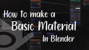 How To Create A Basic PBR Material In Blender