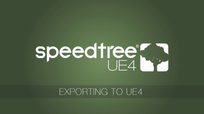 SpeedTree 8 for UE4 Exporting