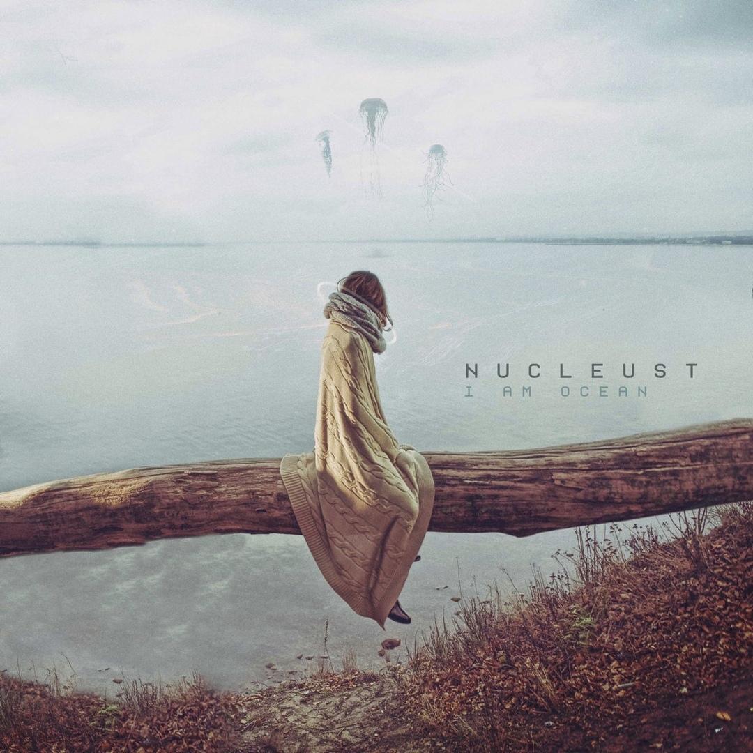 Nucleust - I Am Ocean [single] (2019)
