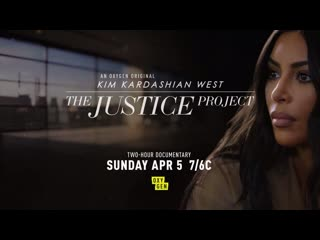 Kim Kardashian West - The Justice Project Airs Sunday, April 5th - Oxygen