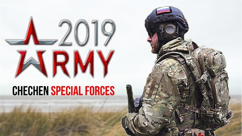 Russian Army - Chechen Special Forces 2019