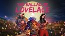 The Ballad of Lovelace TI8 Short Film Contest
