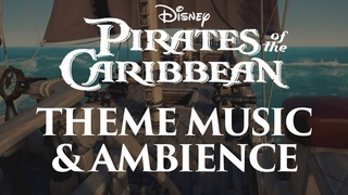 Pirates of the Caribbean Music & Ambience | Main Themes and Pirate Ship Ambience