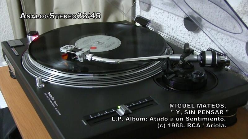 Miguel Mateos: Y, SIN PENSAR... En Vinyl LP ¡¡¡ ( Long Play 1era. Edición 1988.)