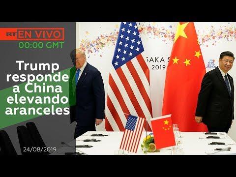Trump responde a China elevando aranceles - NOTICIERO 24082019