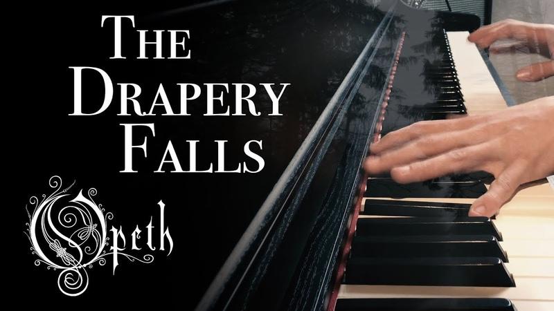 Opeth - The Drapery Falls [piano cover]