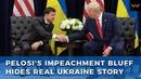 Pelosi's Impeachment bluff hides real Ukraine story CrowdStrike Soros Hillary servers in Kiev