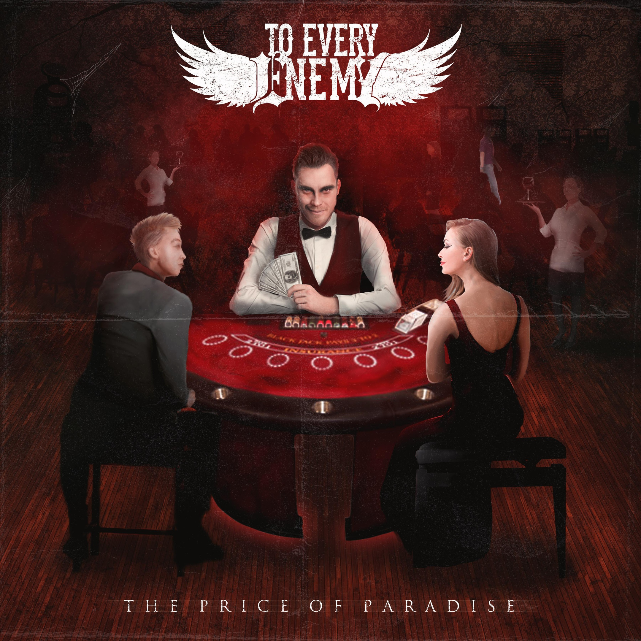 To Every Enemy – The Price of Paradise [single] (2015)