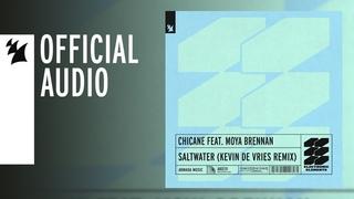 Chicane feat. Moya Brennan - Saltwater (Kevin de Vries Remix)