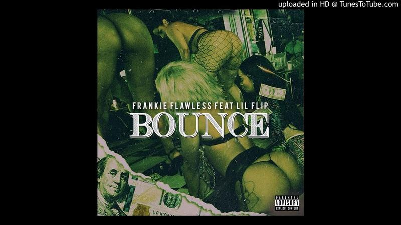 Frankie Flawless feat Lil' Flip BOUNCE