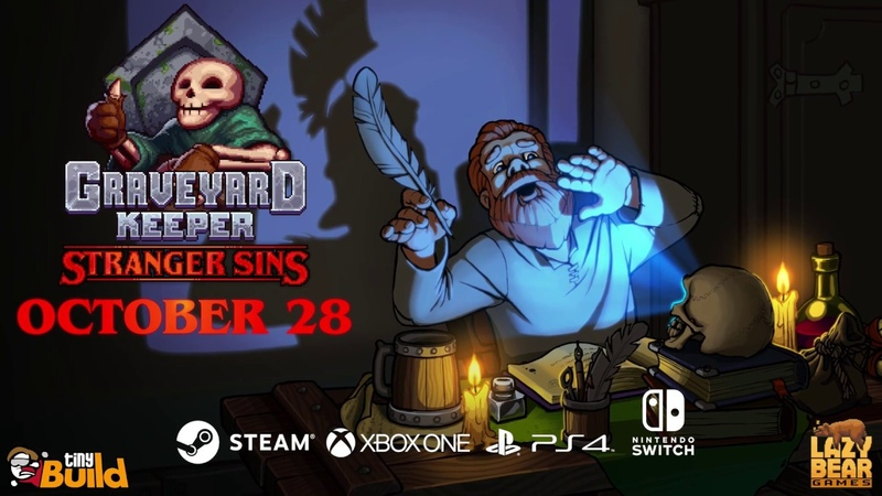 Graveyard Keeper: Stranger Sins Teaser - Oct 28 on PC, Xbox, Switch, PS4