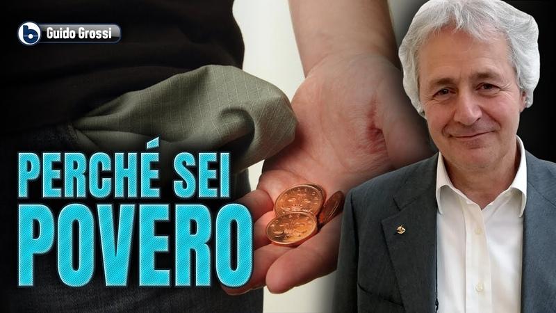 PERCHÉ SEI POVERO Guido Grossi