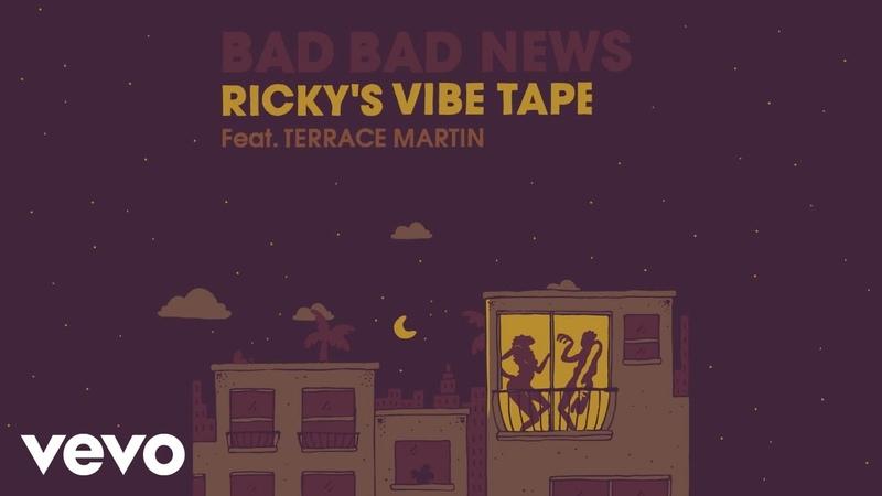 Leon Bridges Bad Bad News Ricky's Vibe Tape Audio ft Terrace Martin