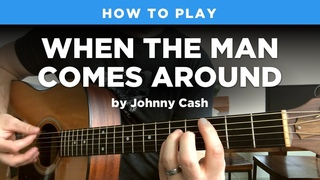 🎸 When the Man Comes Around • Johnny Cash guitar lesson w/ tabs