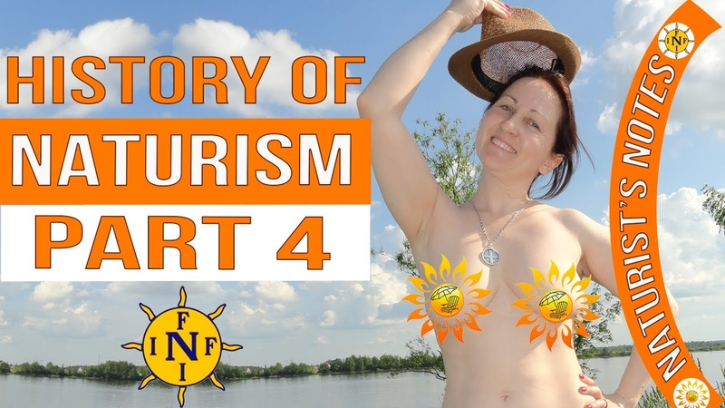 The history of naturism Part 4 INF Naturism News Naturism Project Naturist Nudist Blogger