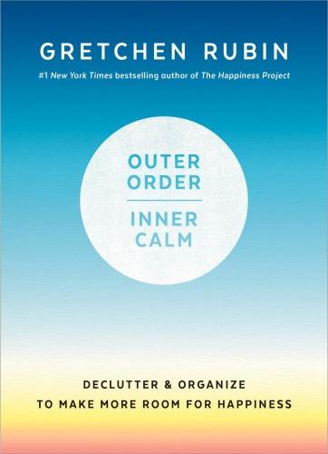 Outer Order, Inner Calm Declutter