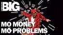 The Notorious B I G Mo Money Mo Problems Official Music Video
