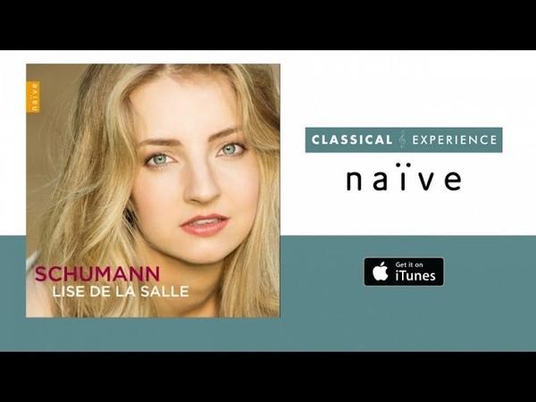 Lise de la Salle Schumann Full Album