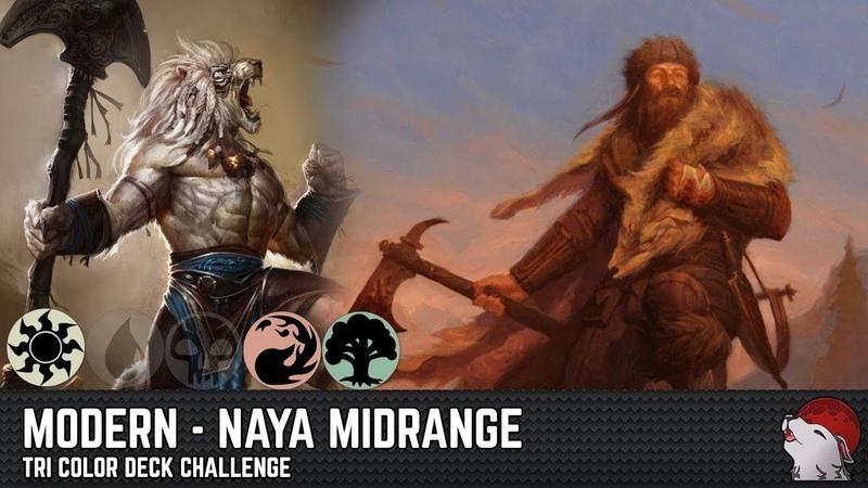 Naya Midrange - Modern - Tri Color 10 Deck Challenge
