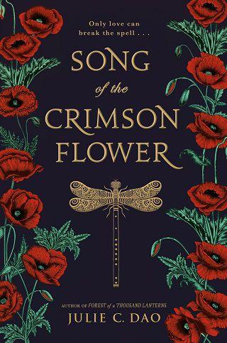 Song of the Crimson Flower - Julie C. Dao