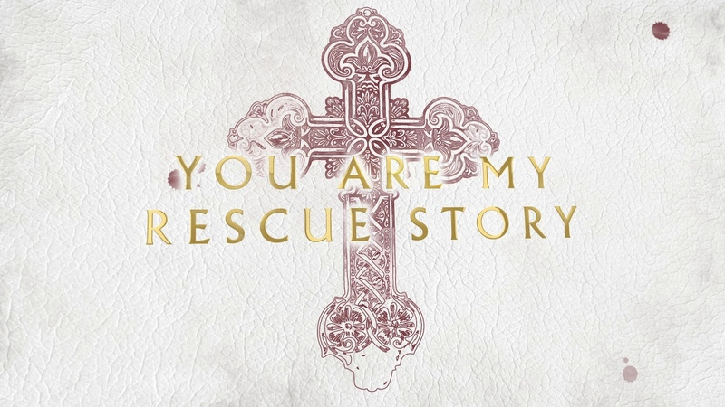 Zach Williams Rescue Story Official Lyric Video