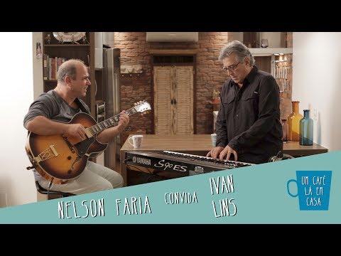 Um Café Lá Em Casa com Ivan Lins e Nelson Faria