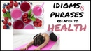 IDIOMS PHRASES ABOUT HEALTH | English Vocabulary Lesson