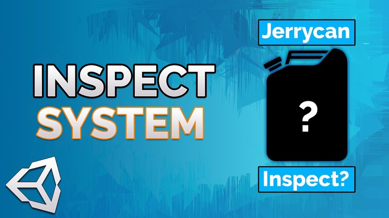 INSPECT System in Unity 2020