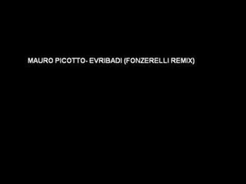 Mauro Picotto Evribadi Fonzerelli Remix