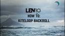 Kitesurfing How to Kiteloop Backroll by Ruben Lenten