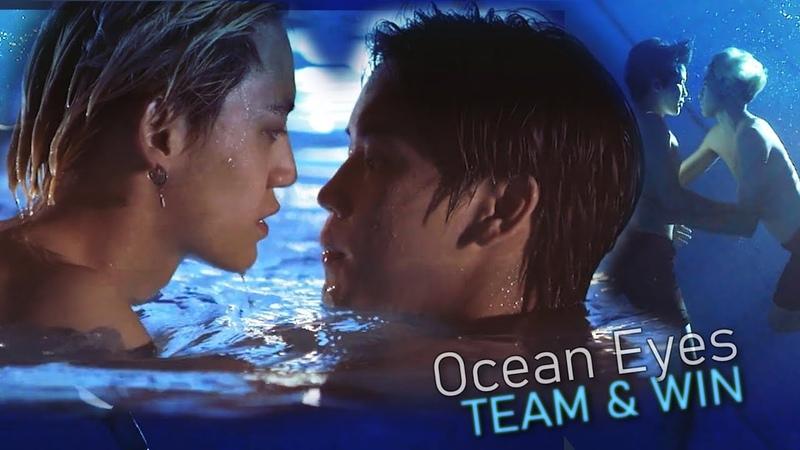 ► Ocean Eyes [BL] Win Team (until we meet again)