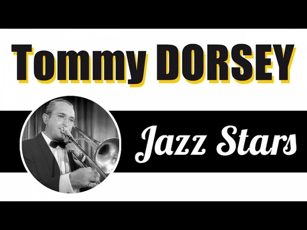 Tommy Dorsey King of Swing Best Big Band for Jazz Dance