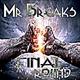 Mr Breaks - Final Round