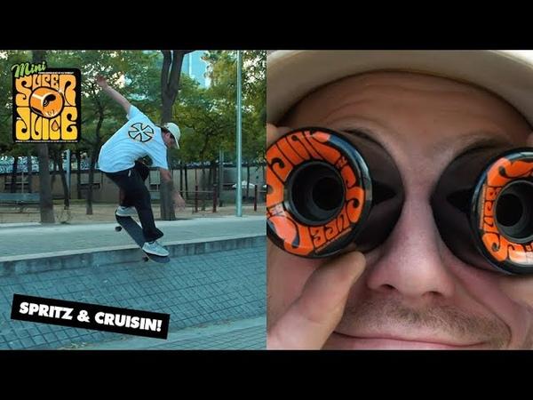 Spritz Mini Super Juice and Insane Spots Cruisin Barcelona
