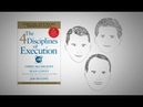 THE 4 DISCIPLINES OF EXECUTION by C. McChesney, S. Covey, and J. Huling