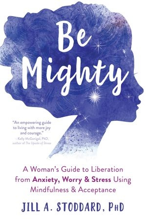 Be Mighty - Jill A. Stoddard