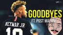 Neymar Jr. 2019 • Post Malone - Goodbyes • Goals Skills   HD