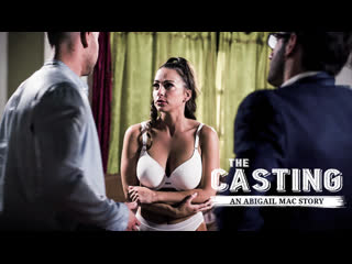 THE CASTING: AN ABIGAIL MAC STORY/ Abigail Mac, Seth Gamble, Jake Adams [PureTaboo]