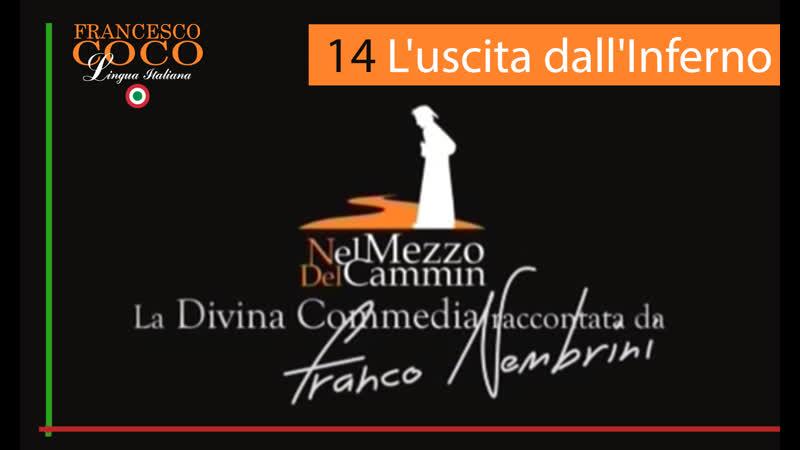 Nel mezzo del cammin 14 – L'uscita di Dante e Virgilio dall'Inferno