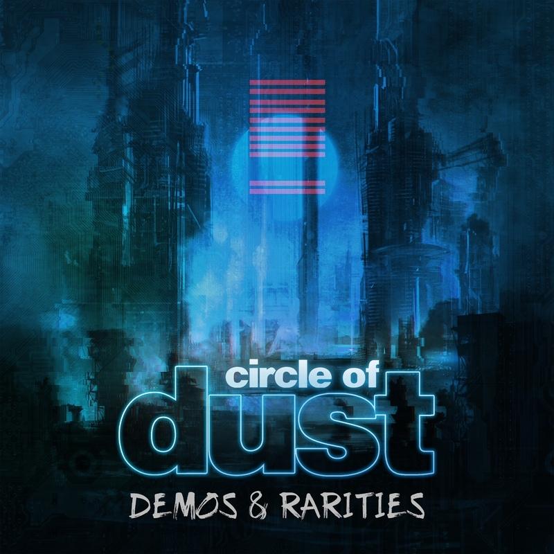Circle of Dust - Circle of Dust (Demos & Rarities)