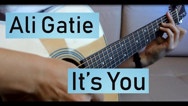 Ali Gatie - It's you   Fingerstyle guitar cover (ENG description included)