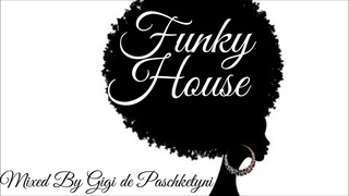 The Best Funky House Mix 2020 / Mixed by Gigi de Paschketyni - Session60 +TRACKLIST