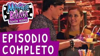 Maggie & Bianca Fashion Friends ǀ Serie 2 Episodio 3 - I poli opposti [COMPLETO]
