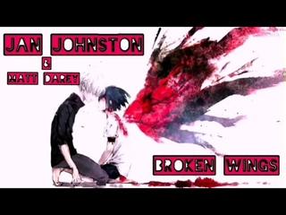 Jan Johnston & Matt Darey - Broken Wings
