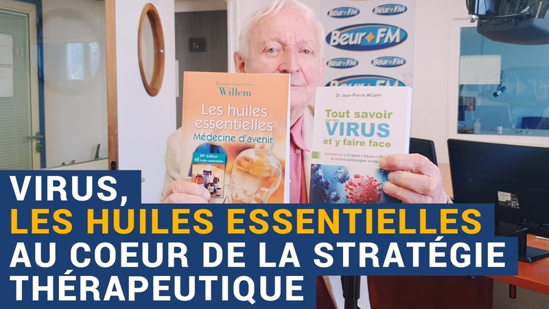 [AVS] Virus, les huiles essentielles au cœur de la stratégie thérapeutique - Dr Jean-Pierre Willem