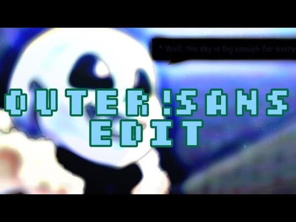 OUTER!SANS Edit [Underverse]