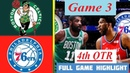 Boston Celtics vs Philadelphia 76ers Game 3 Highlights HD 4th - QTR | NBA Playoffs 8/21/2020